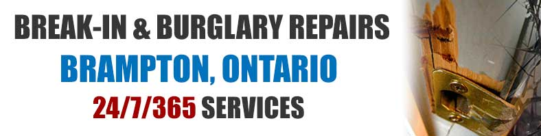 Burglary & Break in repairs in Brampton